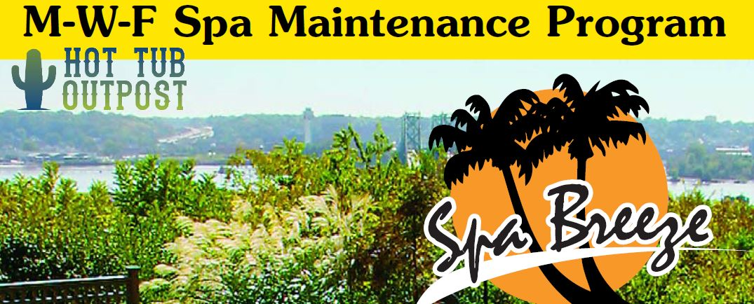 Spa Breeze Hot Tub Maintenance Program MWF