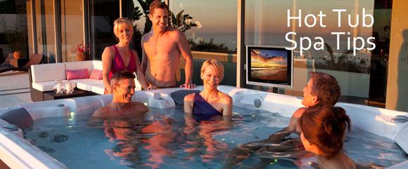 Hot Tub Spa Tips